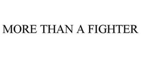 MORE THAN A FIGHTER