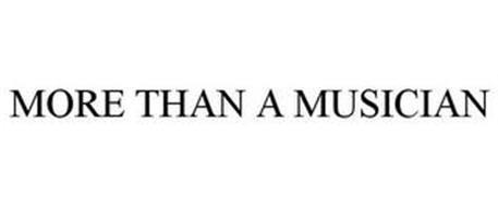 MORE THAN A MUSICIAN