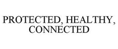 PROTECTED, HEALTHY, CONNECTED