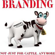 PROMOSTUFF4YOU.COM BRANDING NOT JUST FOR CATTLE, ANYMORE