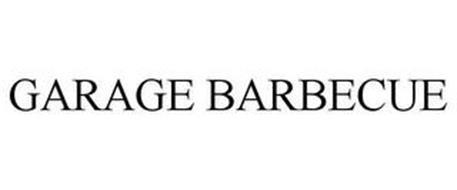 GARAGE BARBECUE