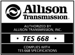 ALLISON TRANSMISSION AUTHORIZED / BY ALLISON TRANSMISSION, INC. TES 668 COMPLIES WITH TES 668 SPECIFICATIONS
