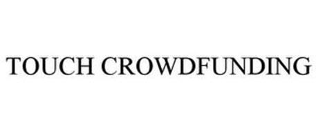 TOUCH CROWDFUNDING