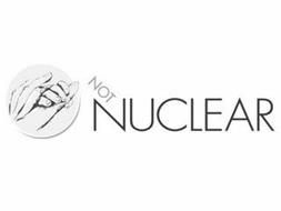 NOT NUCLEAR