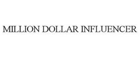 MILLION DOLLAR INFLUENCER