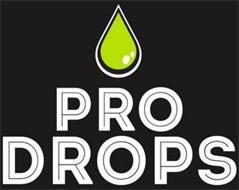 PRO DROPS