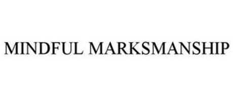 MINDFUL MARKSMANSHIP