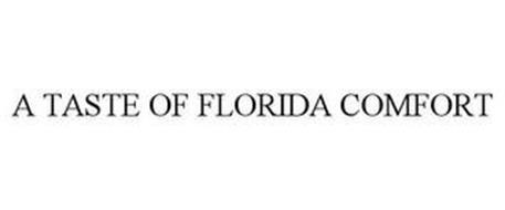 A TASTE OF FLORIDA COMFORT