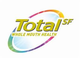 TOTAL WHOLE MOUTH HEALTH SF