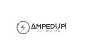 AMPEDUP! NETWORKS