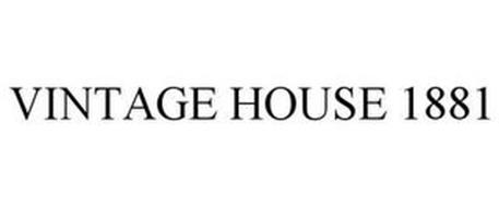 VINTAGE HOUSE 1881