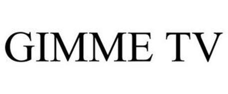 GIMME TV