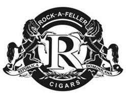 ROCK-A-FELLER REPUBLICA R DOMINICANA CIGARS