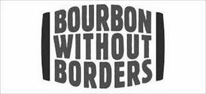 BOURBON WITHOUT BORDERS