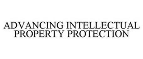 ADVANCING INTELLECTUAL PROPERTY PROTECTION