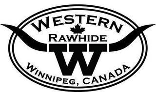 W WESTERN RAWHIDE WINNIPEG, CANADA