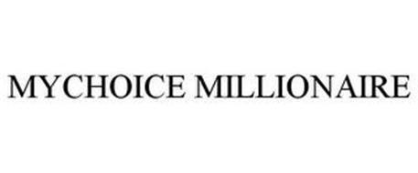 MYCHOICE MILLIONAIRE