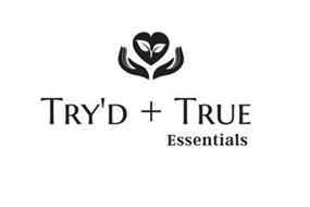 TRY'D + TRUE ESSENTIALS