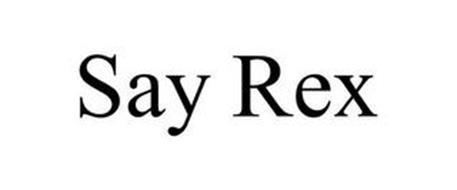 SAY REX