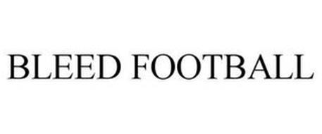 BLEED FOOTBALL