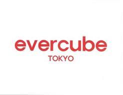 EVERCUBE TOKYO