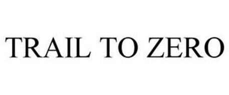 TRAIL TO ZERO