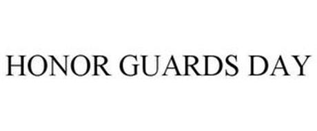 HONOR GUARDS DAY