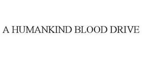 A HUMANKIND BLOOD DRIVE