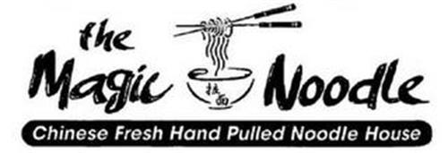 THE MAGIC NOODLE; CHINESE FRESH HAND PULLED NOODLE HOUSE