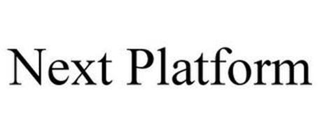 NEXT PLATFORM