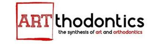 ARTTHODONTICS THE SYNTHESIS OF ART AND ORTHODONTICS