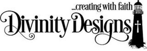 ...CREATING WITH FAITH DIVINITY DESIGNS