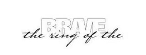 THE RING OF THE BRAVE