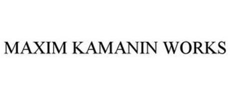 MAXIM KAMANIN WORKS