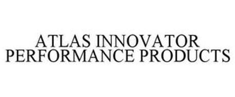 ATLAS INNOVATOR PERFORMANCE PRODUCTS