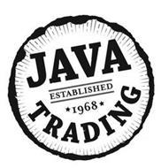 JAVA TRADING ESTABLISHED 1968
