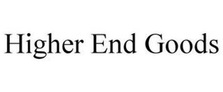 HIGHER END GOODS