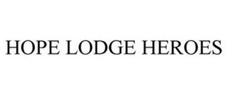 HOPE LODGE HEROES