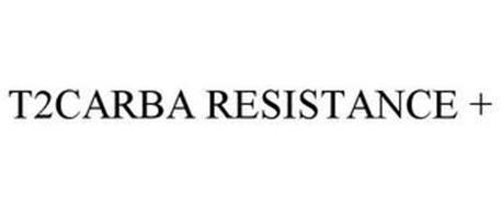 T2CARBA RESISTANCE +