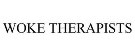 WOKE THERAPISTS