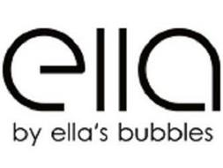 ELLA BY ELLA'S BUBBLES