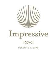 IMPRESSIVE ROYAL RESORTS & SPAS