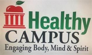 HEALTHY CAMPUS ENGAGING BODY, MIND & SPIRIT