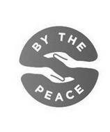 BY THE PEACE
