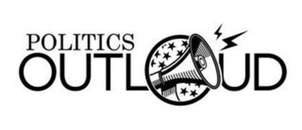 POLITICS OUTLOUD