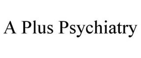 A PLUS PSYCHIATRY