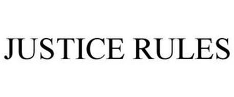 JUSTICE RULES