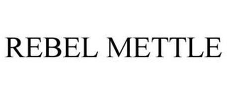 REBEL METTLE