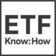 ETF KNOW:HOW