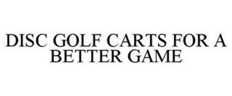 DISC GOLF CARTS FOR A BETTER GAME